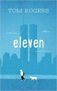 Eleven book by Tom Rogers