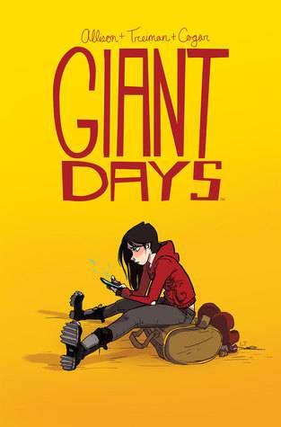 Giant Days Vol 1 by John Allison