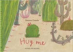 Hug Me Simona Ciraolo