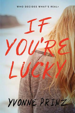 If You're Lucky by Yvonne Prinz