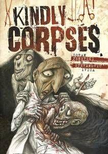 Kindly Corpses by Zoran Penevski
