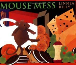 Mouse Mess book by Linnea Riley