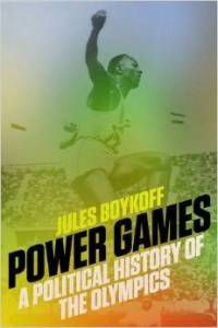 Power Games A Political History of the Olympics