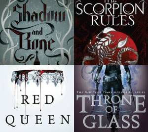 Shadow and Bone/Scorpion Rules/RedQueen/Throne of Glass