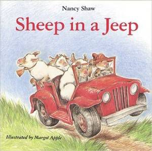Sheep in a Jeep book by Nancy Shaw illustrated by Margot Apple