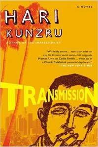 Transmission Hari Kunzru