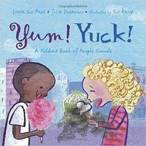 Yum! Yuck! book by Linda Sue Park