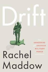 Drift by Rachel Maddow Cover