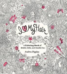 i love my hair coloring book andrea pippins