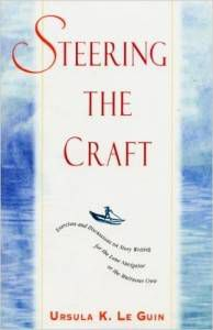 Steering the Craft, by Ursula Le Guin