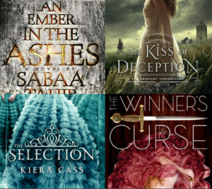 Image mash up of the covers of An Ember in the Ashes, Kiss of Deception, The Selection, and The Winner's Curse