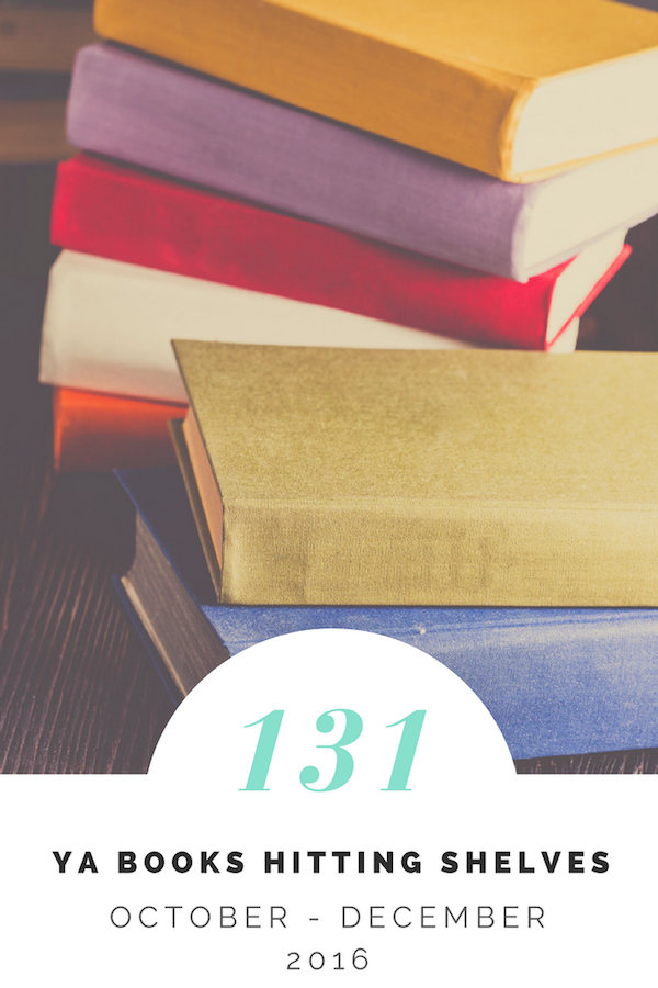 131 Ya Books For Your October December Radar