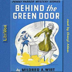 Behind the Green Door by Mildred A. Wirt