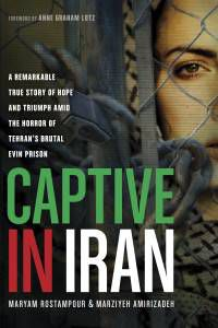 captive-in-iran-by-maryam-rostampour-marziyeh-amirizadeh