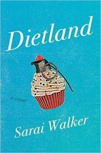Dietland Sarai Walker
