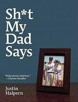 justin-halpern-shit-my-dad-says