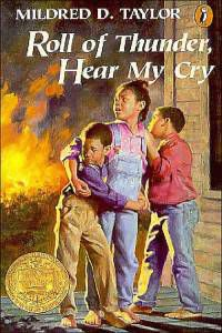 Roll of Thunder, Hear My Cry by Mildred D. Taylor
