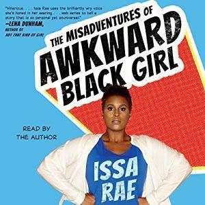 the-misadventures-of-awkward-black-girl-by-issa-rae-audiobook