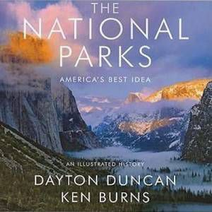 The National Parks by Dayton Duncan & Ken Burns