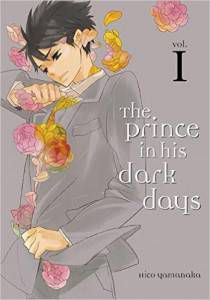 Cover of volume 1 of The Prince in His Dark Days by Hiko Yamanaka
