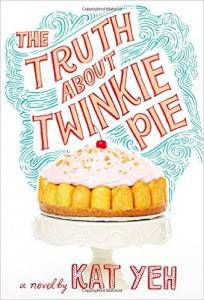 the-truth-about-twinkie-pie-book-by-kat-yeh