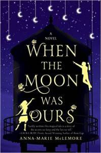 when-the-moon-was-ours-book-by-anna-marie-mclemore