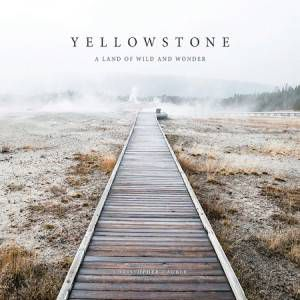 Yellowstone by Christopher Cauble
