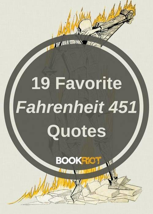 19 Of My Favorite Fahrenheit 451 Quotes | BookRiot.com