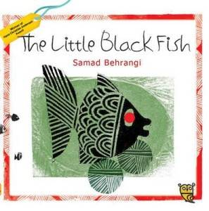 100 great translated childrens books from around the world 11 the little black fish by samad behrangi adapted by pippa goodhart illustrated by farshid mesghali translated by azita rassi fandeluxe Image collections