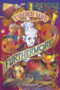 Furthermore (Furthermore #1) by Tahereh Mafi