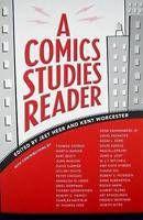 A Comics Studies Reader - Heer & Worcester