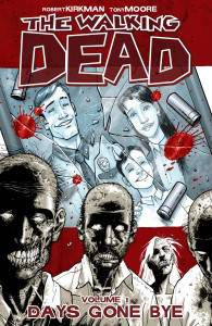 Cover of The Walking Dead Vol. 1: Days Gone Bye