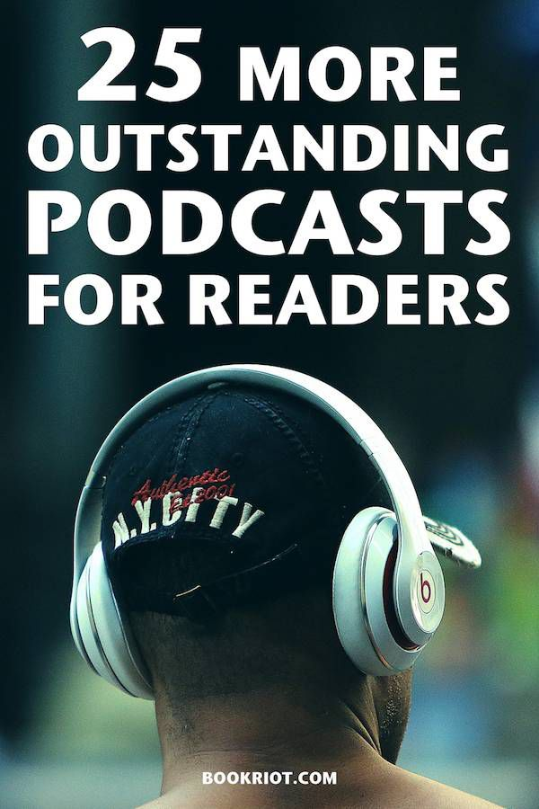 Looking for something to listen to on your commute to work? Check out these 25 amazing bookish podcasts!