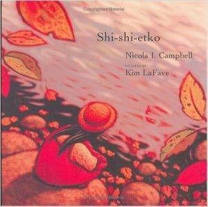 Shi-shi-etko by Nicola I. Campbell, Kim LaFave