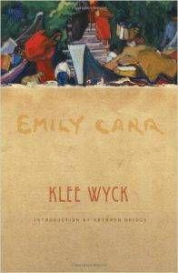 Klee Wyck Emily Carr