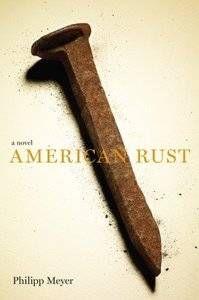 american_rust_philipp_meyer_novel