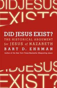 did-jesus-exist-by-bart-d-ehman