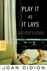 Didion Play It as It Lays cover, featuring a woman laying on her side in a white shirt