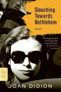 Didion Slouching Towards Bethlehem cover