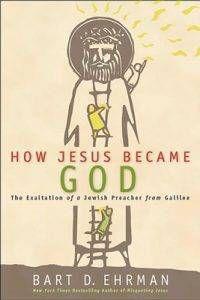 how-jesus-became-god-by-bart-d-ehrman
