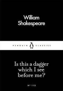is-this-a-dagger-which-i-see-before-me-shakespeare