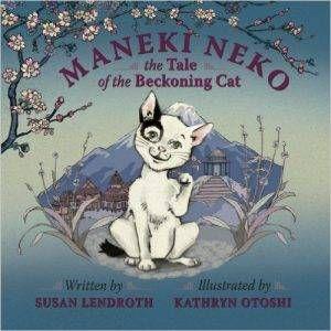 maneki-neko-by-susan-lendroth-illustrated-by-kathryn-otoshi