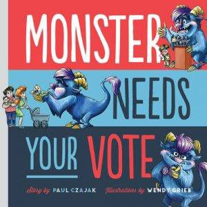 monster-needs-your-vote-by-paul-czajak-book-cover