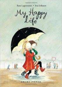 my-happy-life-book-by-rose-lagercrantz