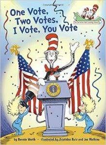 One Vote Two Vote I Vote You Vote by Bonnie Worth book cover
