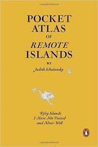 Cover of Pocket Atlas of Remote Islands I have Never Visited
