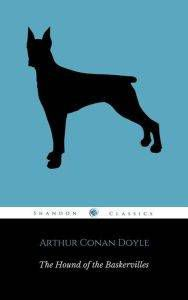The Hound of the Baskervilles by Arthur Conan Doyle cover