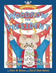 woodrow-for-president-by-peter-w-barnes-book-cover