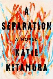 Cover of A Separation by Katie Kitamura in Six Books to Help You Beware the Ides of March | BookRiot.com
