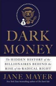 Dark Money by Jane Mayer cover